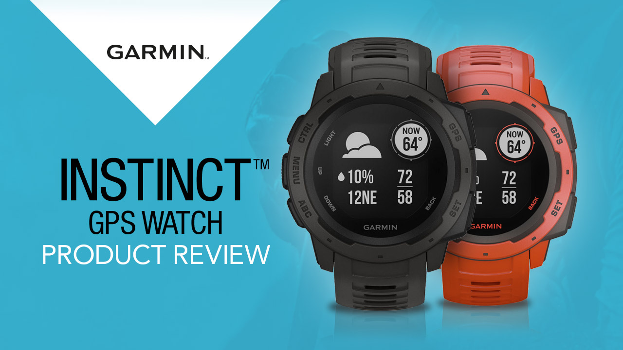 Review: Garmin Instinct GPS Watch